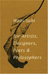 Leonard Koren: Wabi-Sabi: for Artists, Designers, Poets & Philosophers