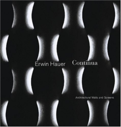 : erwin hauer: continua--architectural screens and walls