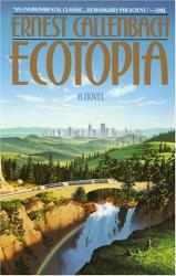 Ernest Callenbach: Ecotopia