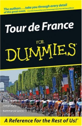 Phil  Liggett: Tour De France For Dummies