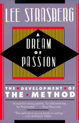 Lee Strasberg: A Dream of Passion: The Development of the Method