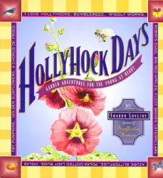 Sharon Lovejoy: Hollyhock Days : Garden Adventures for the Young at Heart