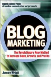Jeremy  Wright: Blog Marketing
