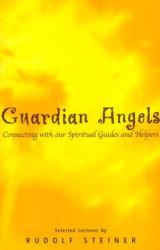 Rudolf Steiner: Guardian Angels