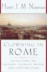 henri nouwen: clowning in rome
