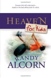 Randy Alcorn: Heaven for Kids