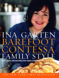 Ina Garten: Barefoot Contessa Family Style