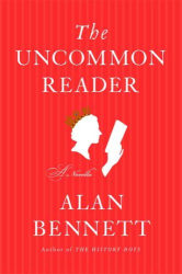 Alan Bennett: The Uncommon Reader