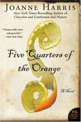 Joanne Harris: Five Quarters of the Orange