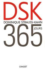 Dominique Strauss-Kahn: 365 Jours
