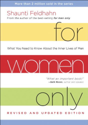 Shaunti Feldhahn: For Women Only, Revised and Updated Edition: What You Need to Know About the Inner Lives of Men