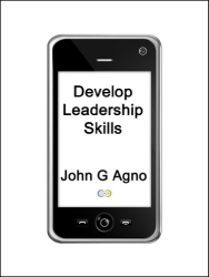 John Agno: Develop Leadership Skills: A Reference Guide