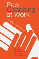 Polly Parker: Peer Coaching at Work: Principles and Practices