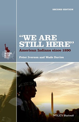 "Peter Iverson: ""We Are Still Here"": American Indians Since 1890 (The American History Series)"