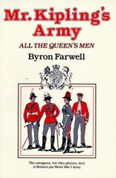Byron Farwell: Mr. Kipling's Army
