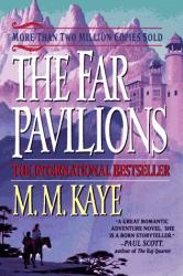 M. M. Kaye: The Far Pavilions