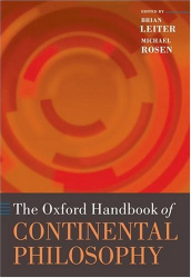 : The Oxford Handbook of Continental Philosophy