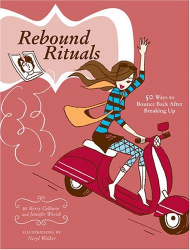 Jennifer Worick: Rebound Rituals