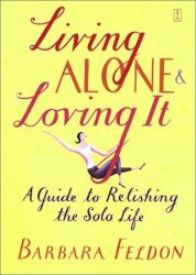 Barbara Feldon: Living ALone and Loving It