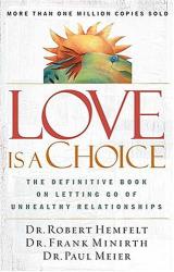 Robert Hemfelt: Love Is a Choice