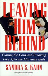 Sandra S. Kahn: Leaving Him Behind