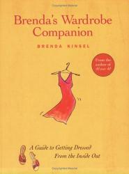 Brenda Kinsel: Brenda's Wardrobe Companion