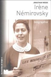 Jonathan Weiss: Irène Némirovsky