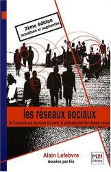 Alain Lefebvre: Les Réseaux sociaux