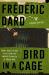 Frédéric Dard: Bird in a Cage