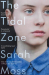 Sarah Moss: The Tidal Zone