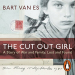 Bart van Es: The Cut Out Girl