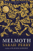 Sarah Perry: Melmoth: Sunday Times Bestseller