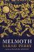 Sarah Perry: Melmoth: Sunday Times Bestseller