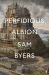 Sam Byers: Perfidious Albion