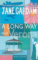 Gardam, Jane: A Long Way From Verona