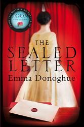 Donoghue, Emma: The Sealed Letter