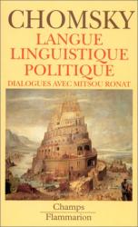 Chomsky Noam: Langue, linguistique, politique: Dialogues avec Mitsou Ronat
