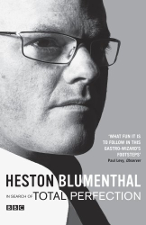 Heston Blumenthal: In Search of Total Perfection