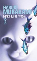 Murakami, Haruki: Kafka sur le rivage