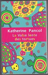 : La Valse lente des tortues de Katherine Pancol (2009)