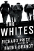 Richard Price: The Whites