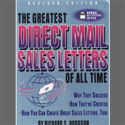 Richard S. Hodgson: The Greatest Direct Mail Sales Letters of all Time