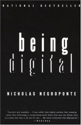 NICHOLAS NEGROPONTE: Being Digital