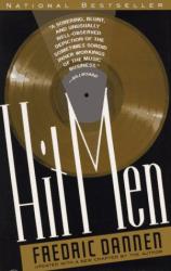 Fredric Dannen: Hit Men: Power Brokers & Fast Money Inside the Music Business.