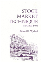 Richard D. Wyckoff: Stock Market Technique, No. 2