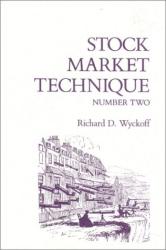 Richard D. Wyckoff: Stock Market Technique, No. 2