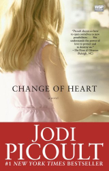 Jodi Picoult: Change of Heart: A Novel