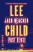 Lee Child: Past Tense: A Jack Reacher Novel
