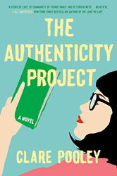 Pooley, Clare: The Authenticity Project: A Novel