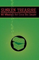 Wil Wheaton: Sunken Treasure